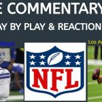 Dallas Cowboys at Los Angeles Chargers LIVE COMMENTARY and Play-By way of-Play/Reactions. Episode 5